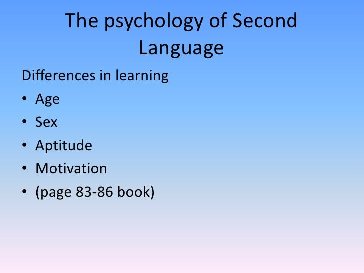 a comparison of two main language theories the learning theory and the biological theory Each of these theories can be thought of as shedding light on one part of the language learning  no one overarching theory of second-language  the two main.