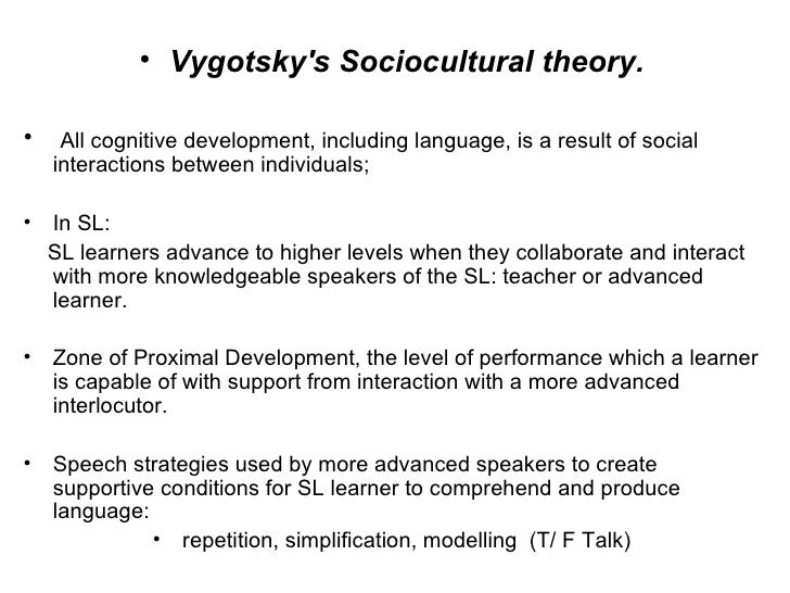 second language acquisition sociocultural or Lantolf, j p, & beckett, t (2009) research timeline for sociocultural theory and second language acquisition language teaching, 42, 459-475 choi, s-j, & lantolf, j p (2008) the representation and embodiment of meaning in l2 communication: motion events in speech and gesture in l2 korean and l2 english speakersstudies in.