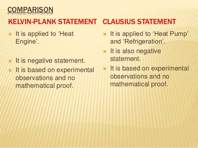 kelvi plank and clausius statement equivalence Thus a violation of the kelvin statement implies a violation of the clausius statement, ie the clausius statement implies the kelvin statement we can prove in a similar manner that the kelvin statement implies the clausius statement, and hence the two are equivalent.