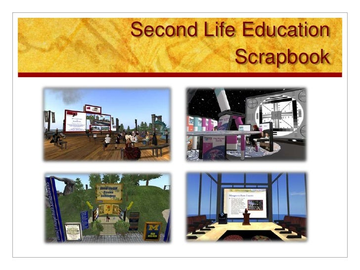 Second Life Education            Scrapbook