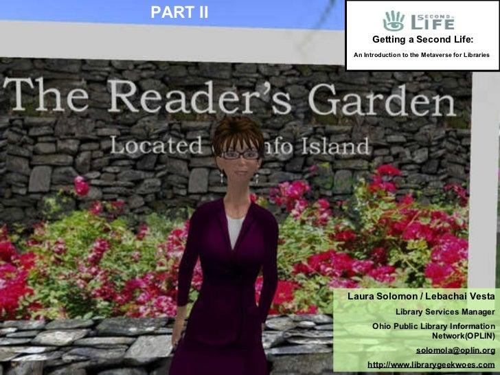 Laura Solomon / Lebachai Vesta Library Services Manager Ohio Public Library Information Network(OPLIN) [email_address] htt...