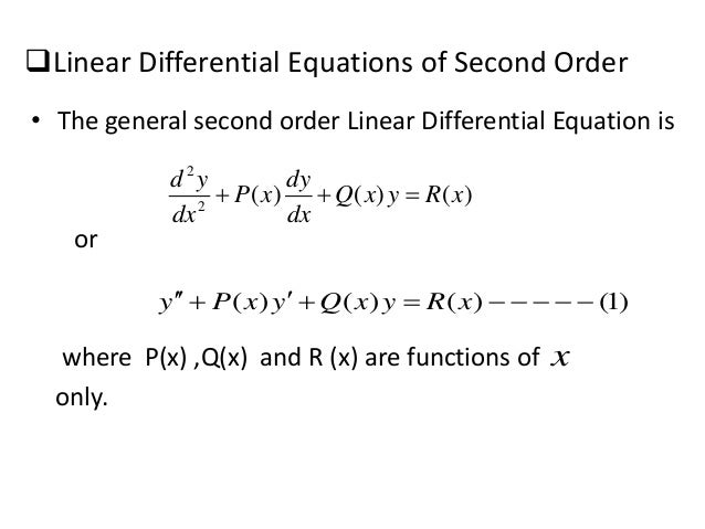 second order differential equations Lets go through the way to solve second order differential equation: read the given problem and observe whether the given differential equation is of the form ay'' + py' + q = 0.