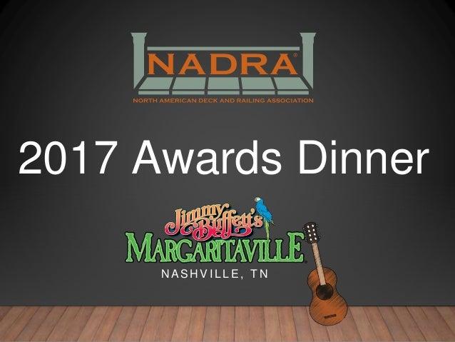 2017 Awards Dinner N A S H V I L L E , T N