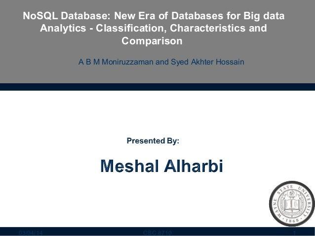 NoSQL Database: New Era of Databases for Big data Analytics - Classification, Characteristics and Comparison A B M Moniruz...