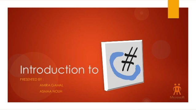 Introduction to PRESENTED BY : AMIRA GAMAL ASMAA NOUH