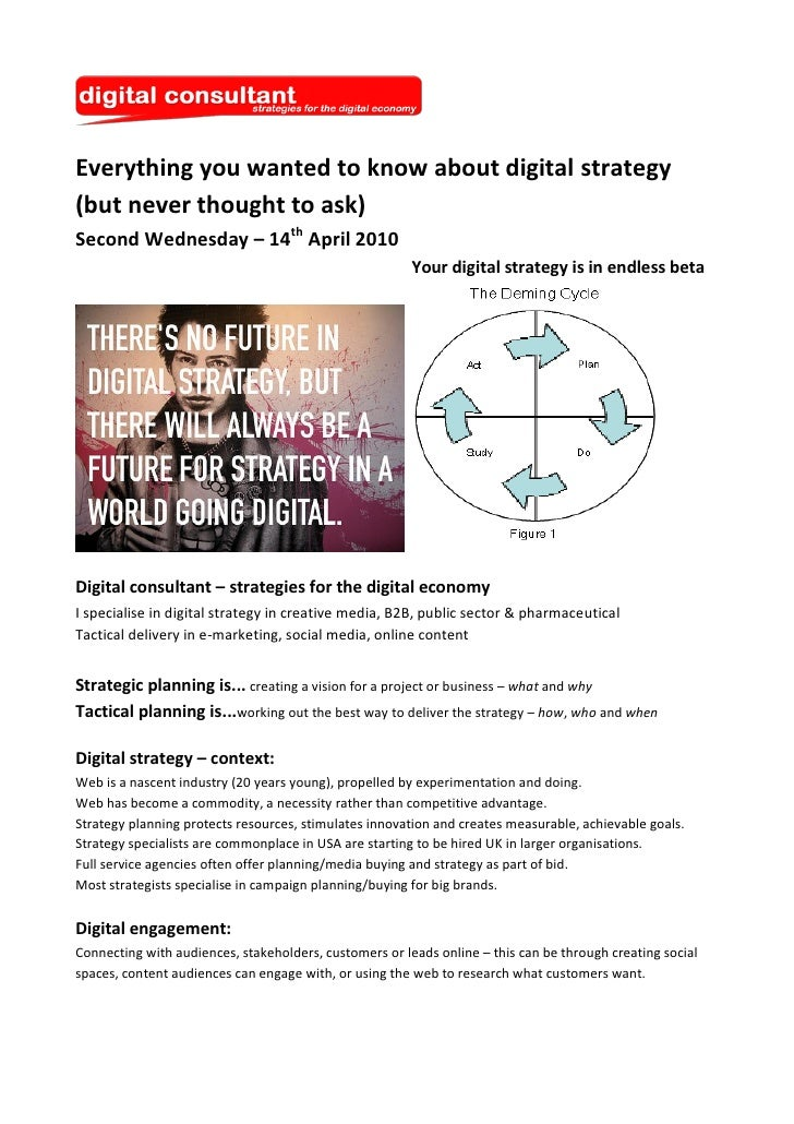 Everything you wanted to know about digital strategy (but never thought to ask) Second Wednesday – 14th April 2010        ...