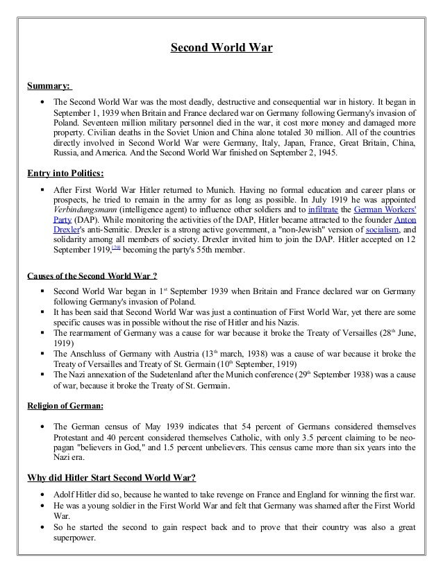 summary of world war two essay The causes and effects of world war ii essay 828 words 4 pages world war ii was fought between two main opposing forces, the allies and the axis forces the axis .