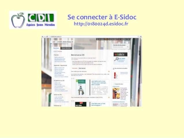 Se connecter à E-Sidoc http://0180024d.esidoc.fr