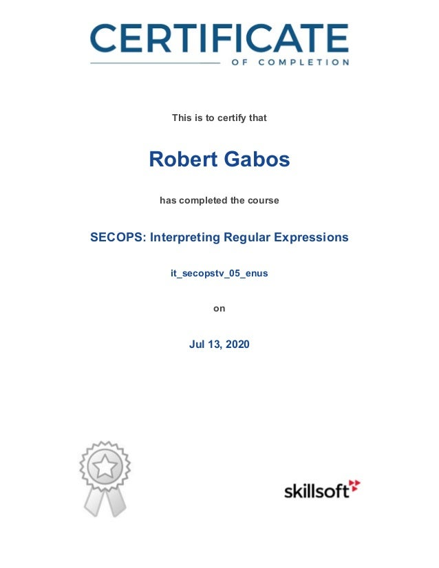 / This is to certify that Robert Gabos has completed the course SECOPS: Interpreting Regular Expressions it_secopstv_05_en...