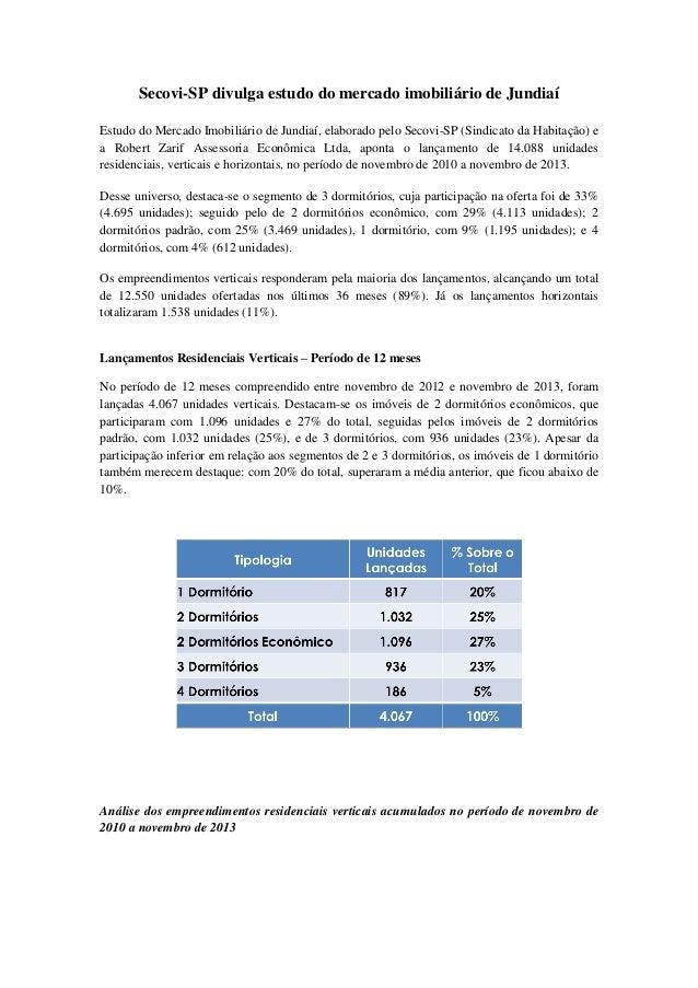 Secovi-SP divulga estudo do mercado imobiliário de Jundiaí Estudo do Mercado Imobiliário de Jundiaí, elaborado pelo Secovi...