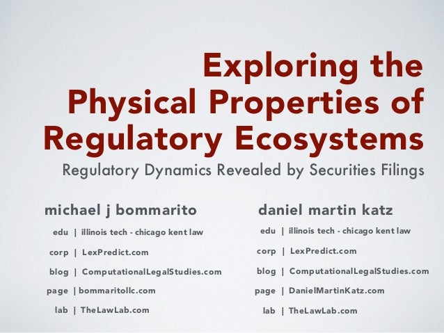 Exploring the Physical Properties of Regulatory Ecosystems daniel martin katz blog | ComputationalLegalStudies.com corp | ...