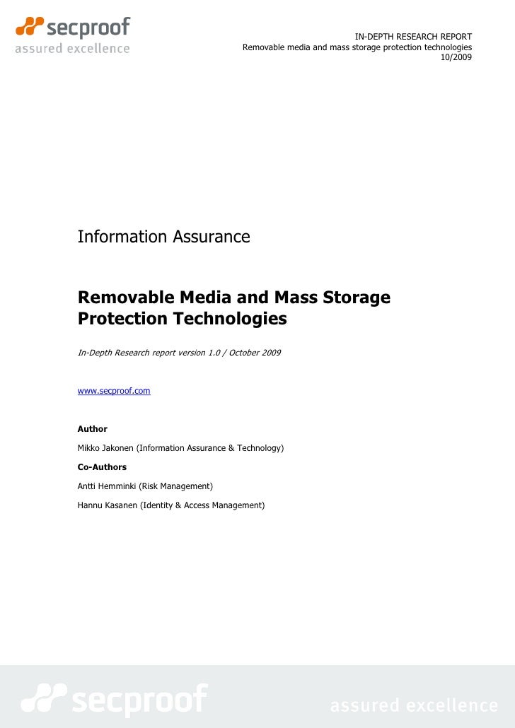 IN-DEPTH RESEARCH REPORT                                          Removable media and mass storage protection technologies...