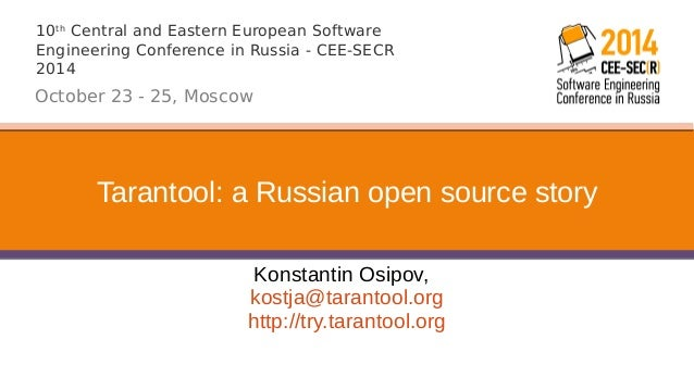 10th Central and Eastern European Software  Engineering Conference in Russia - CEE-SECR  2014  October 23 - 25, Moscow  Ta...