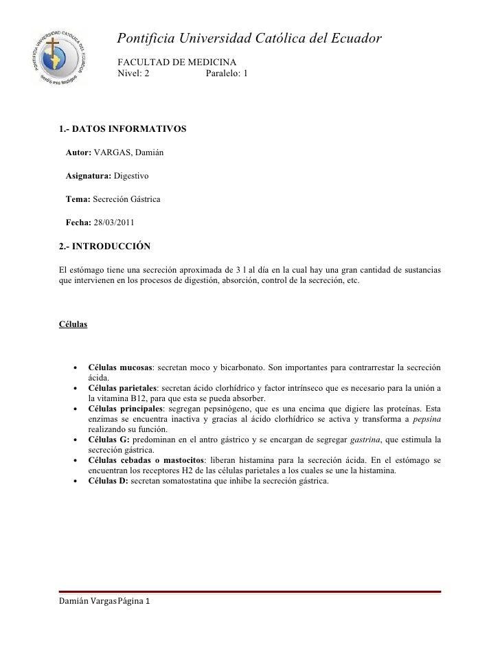 Pontificia Universidad Católica del Ecuador                  FACULTAD DE MEDICINA                  Nivel: 2      Paralelo:...