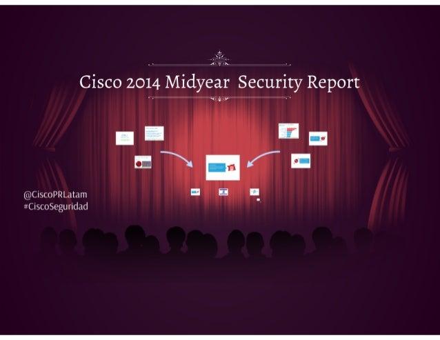 Presentación del Mid-Security Report de Cisco - Agosto 2014