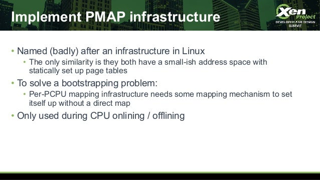 Implement PMAP infrastructure • Named (badly) after an infrastructure in Linux • The only similarity is they both have a s...