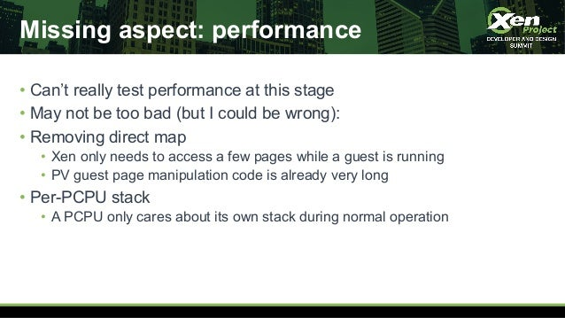 Missing aspect: performance • Can't really test performance at this stage • May not be too bad (but I could be wrong): • R...