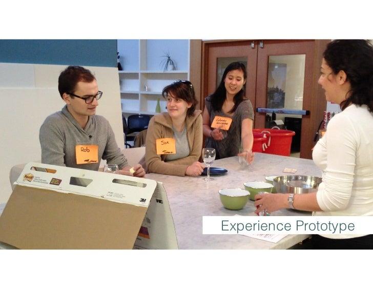 Experience Prototype
