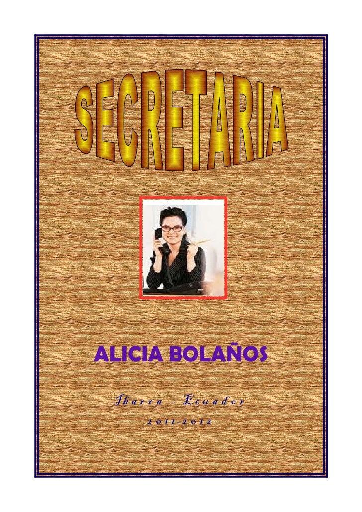 ALICIA BOLAÑOS Ib a r r a – Ec u a d o r        2 0 1 1-2 0 1 2