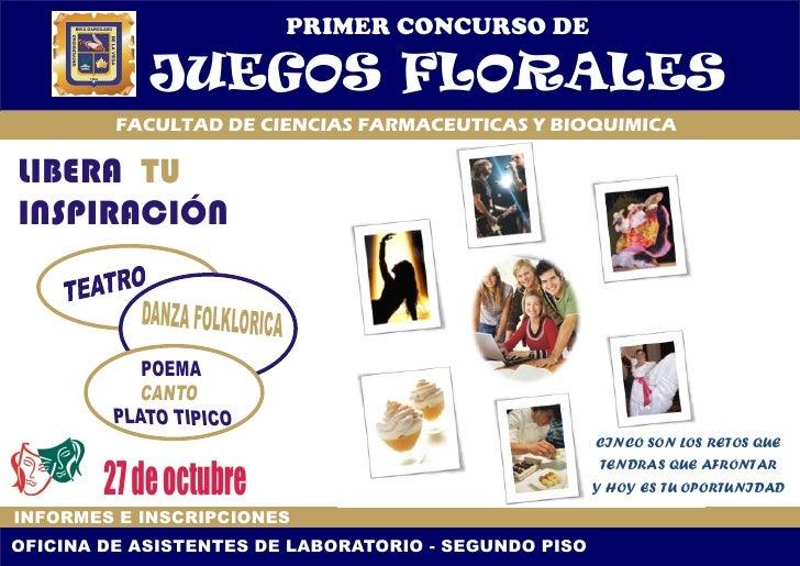 PRIMER CONCURSO DE              JUEGOS FLORALES          FACULTAD DE CIENCIAS FARMACEUTICAS Y BIOQUIMICA  LIBERA TU INSPIR...