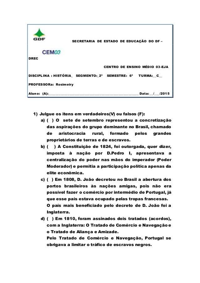 SECRETARIA DE ESTADO DE EDUCAÇÃO DO DF – DREC CENTRO DE ENSINO MÉDIO 03-EJA DISCIPLINA : HISTÓRIA_ SEGMENTO:_2º SEMESTRE: ...