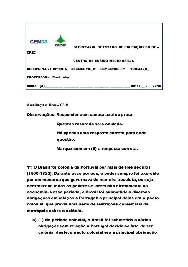 SECRETARIA DE ESTADO DE EDUCAÇÃO DO DF – CREC CENTRO DE ENSINO MÉDIO 03-EJA DISCIPLINA : HISTÓRIA_ SEGMENTO:_2º SEMESTRE: ...
