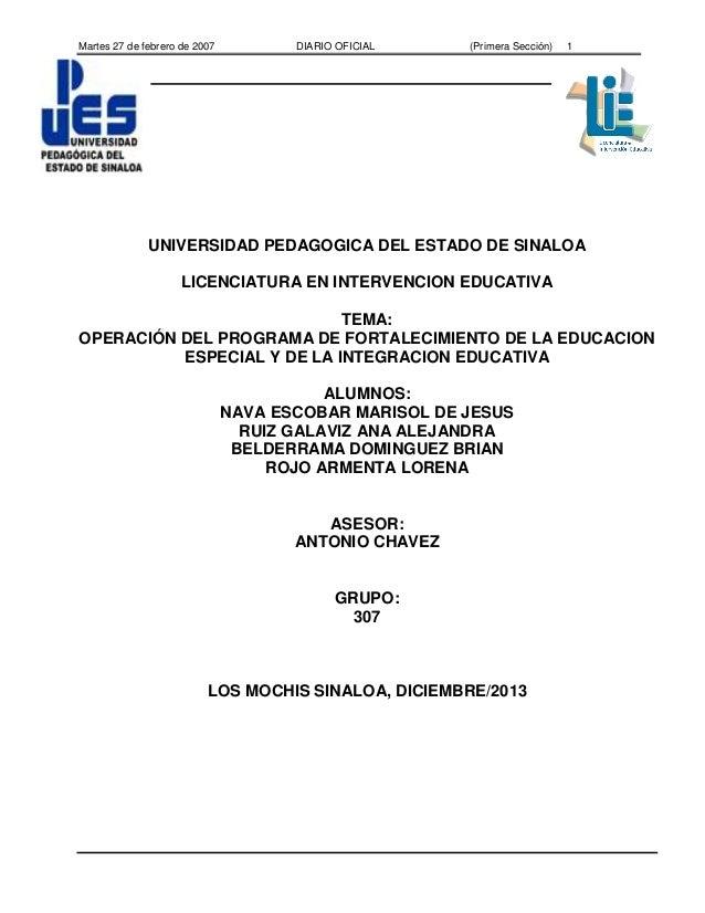 Martes 27 de febrero de 2007  DIARIO OFICIAL  (Primera Sección)  1  UNIVERSIDAD PEDAGOGICA DEL ESTADO DE SINALOA LICENCIAT...