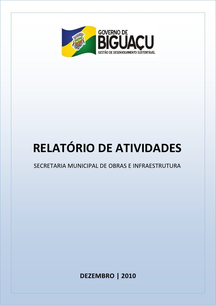 Secretaria Municipal de Obras e Infraestrutura de Biguaçu - Relatório de Atividades - Dezembro/2010