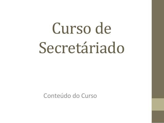 Curso de Secretáriado         Conteúdo do Curso