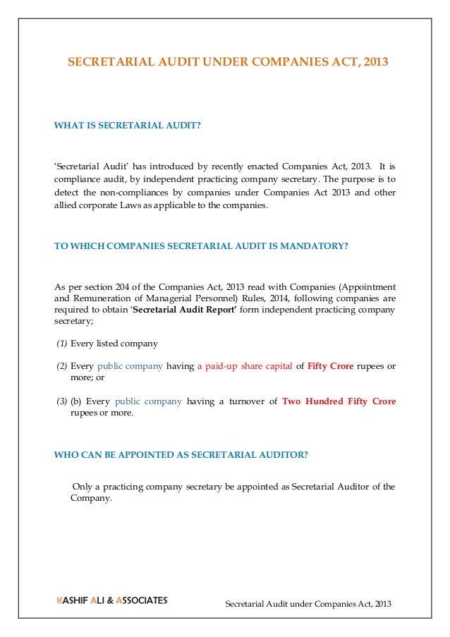 Secretarial Audit under Companies Act, 2013 SECRETARIAL AUDIT UNDER COMPANIES ACT, 2013 WHAT IS SECRETARIAL AUDIT? 'Secret...