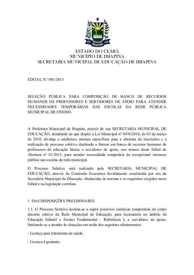 ESTADO DO CEARÁ                  MUNICÍPIO DE IBIAPINA      SECRETARIA MUNICIPAL DE EDUCAÇÃO DE IBIAPINAEDITAL N.º 001/201...