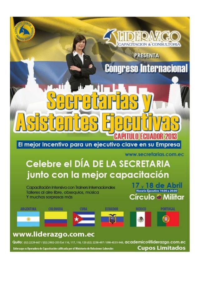 Presenta:Congreso Internacional de Secretarias y Asistentes Ejecutivas                  Administrativas   2.013           ...