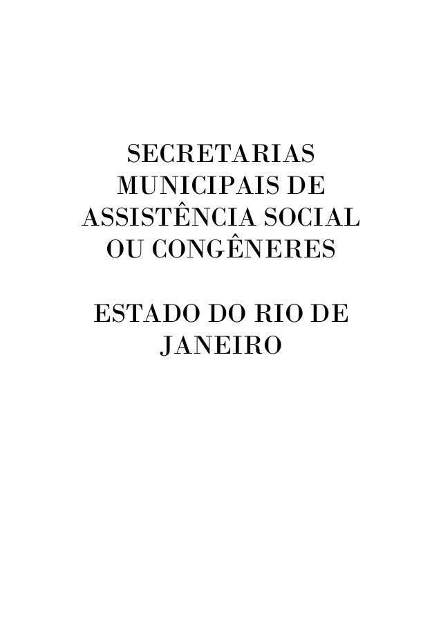 SECRETARIAS MUNICIPAIS DE ASSISTÊNCIA SOCIAL OU CONGÊNERES ESTADO DO RIO DE JANEIRO