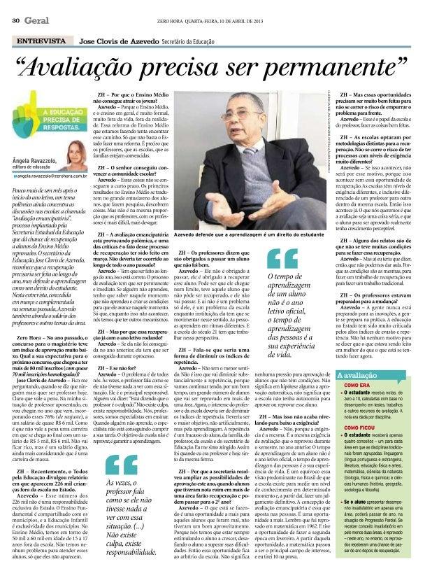 Entrevista - Secretário da Educação José Clóvis de Azevedo.