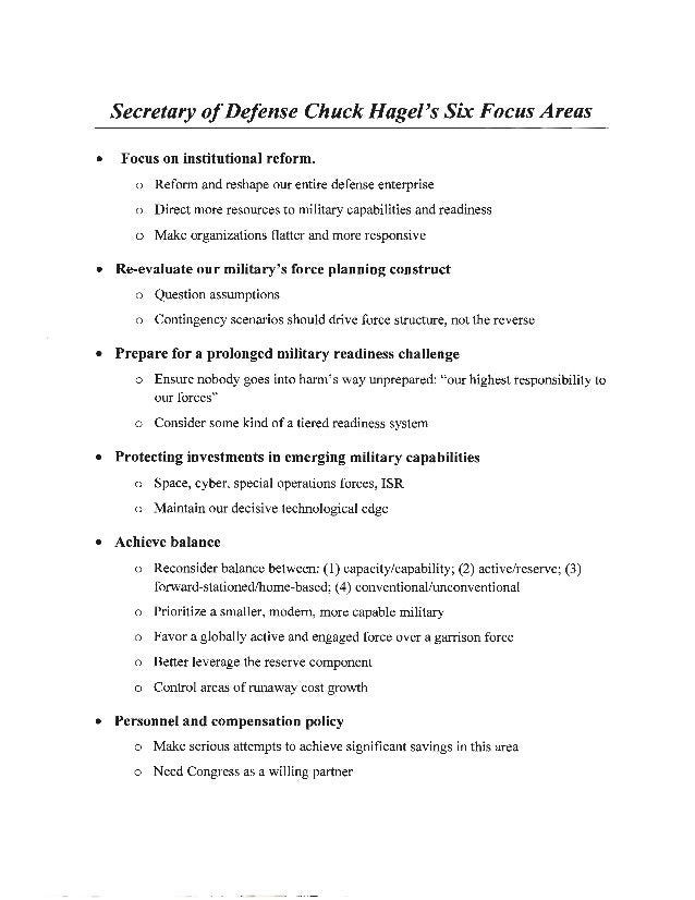 Secretary ofDefense Chuck Hagel's Six Focus Areas • Focus on institutional reform. o Reform and reshape our entire defense...