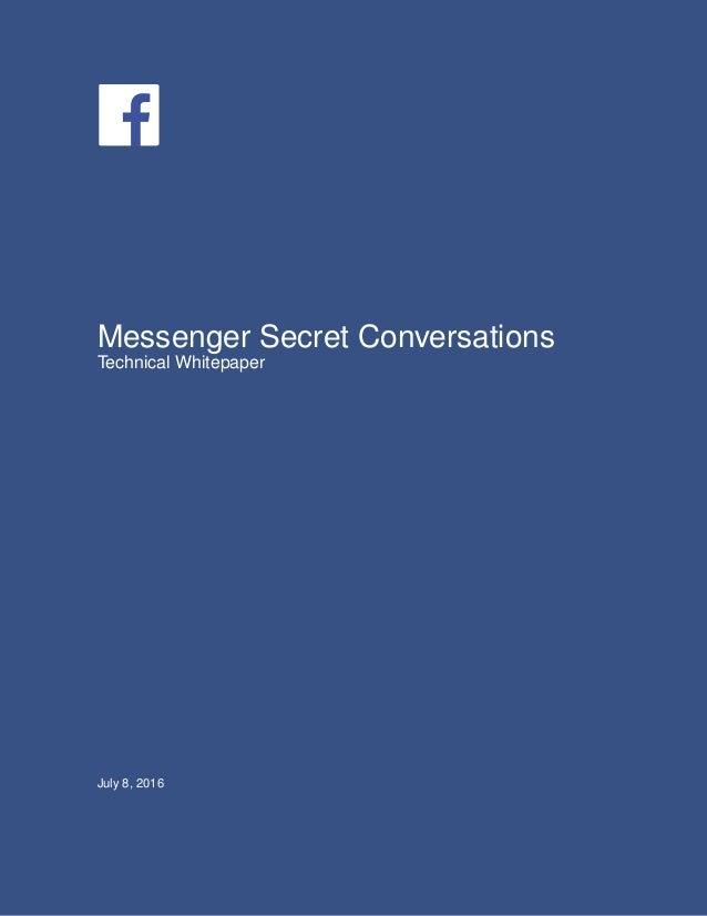 "CMYK / .eps Facebook ""f"" Logo CMYK / .eps Messenger Secret Conversations Technical Whitepaper July 8, 2016"