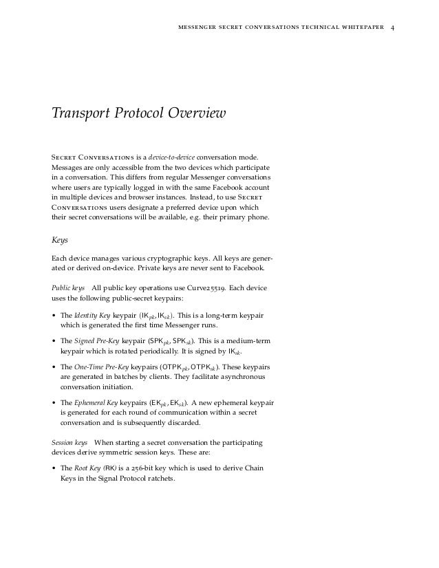 messenger secret conversations technical whitepaper 4 Transport Protocol Overview Secret Conversations is a device-to-devi...