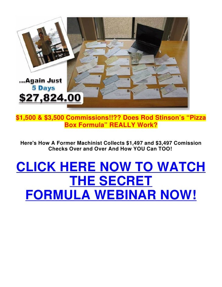 "$1,500 & $3,500 Commissions!!?? Does Rod Stinson's ""Pizza               Box Formula"" REALLY Work? Heres How A Former Machi..."