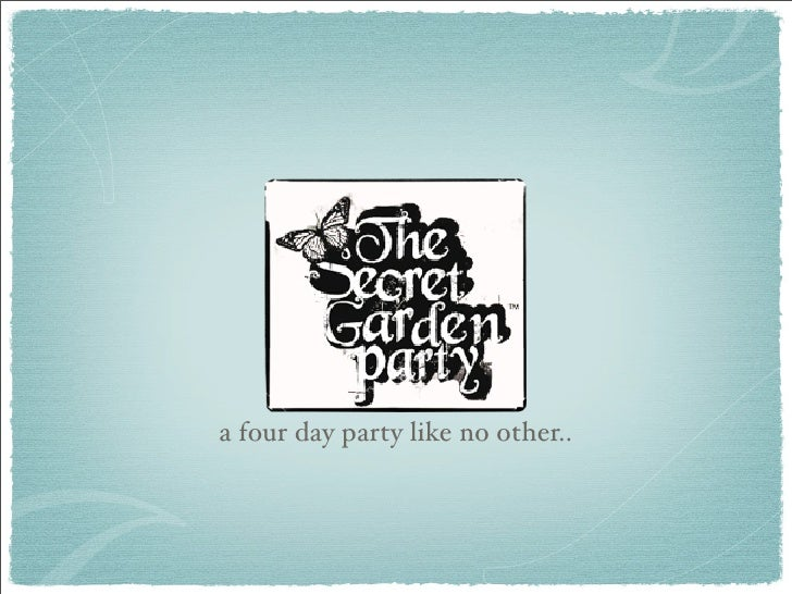 a four day party like no other..