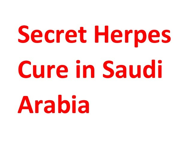 Secret Herpes Cure in Saudi Arabia