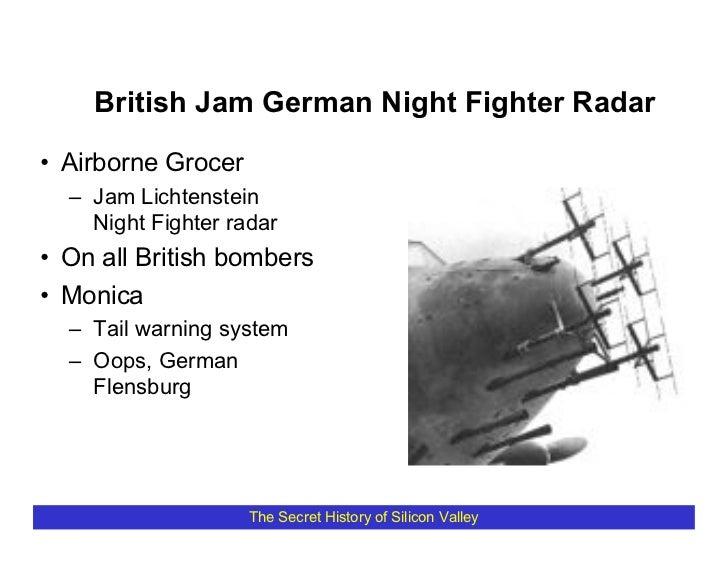 British Jam German Night Fighter Radar  • Airborne Grocer   – Jam Lichtenstein     Night Fighter radar • On all British bo...