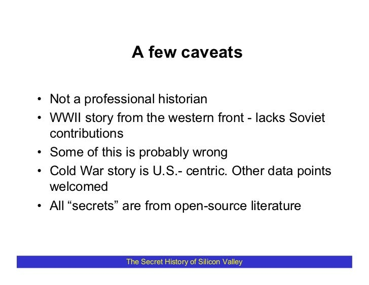 A few caveats  • Not a professional historian • WWII story from the western front - lacks Soviet   contributions • Some of...