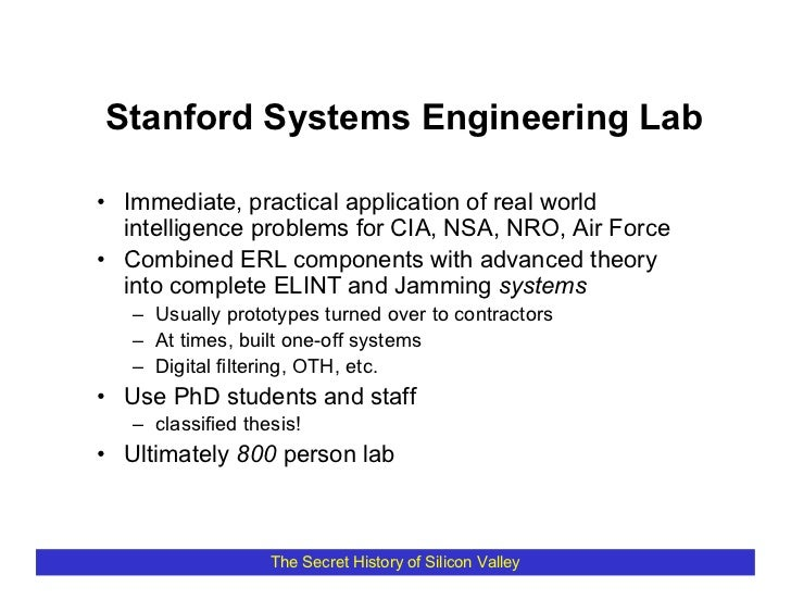 Stanford Systems Engineering Lab  • Immediate, practical application of real world   intelligence problems for CIA, NSA, N...