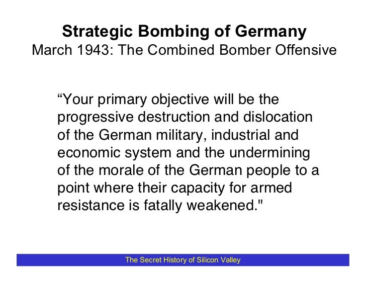 """Strategic Bombing of Germany March 1943: The Combined Bomber Offensive      """"Your primary objective will be the    progres..."""