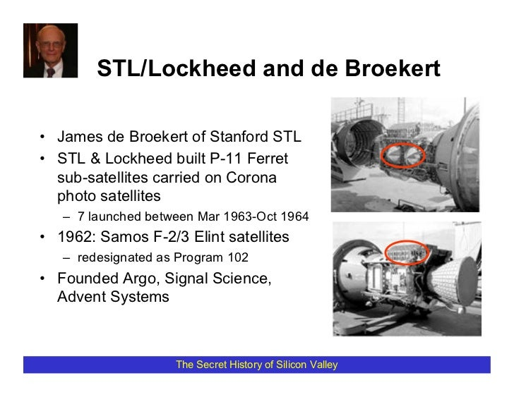 STL/Lockheed and de Broekert  • James de Broekert of Stanford STL • STL & Lockheed built P-11 Ferret   sub-satellites carr...