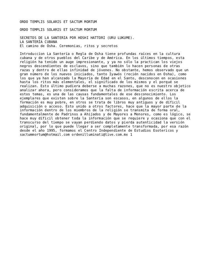 ORDO TEMPLIS SOLARIS ET SACTUM MORTUMORDO TEMPLIS SOLARIS ET SACTUM MORTUMSECRETOS DE LA SANTERIA POR HOSHI HATTORI (URU L...