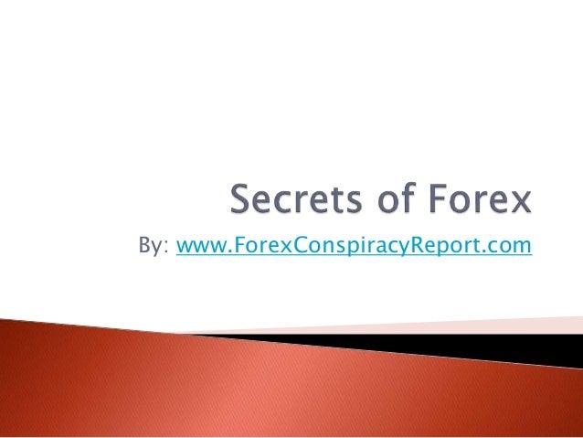 By: www.ForexConspiracyReport.com