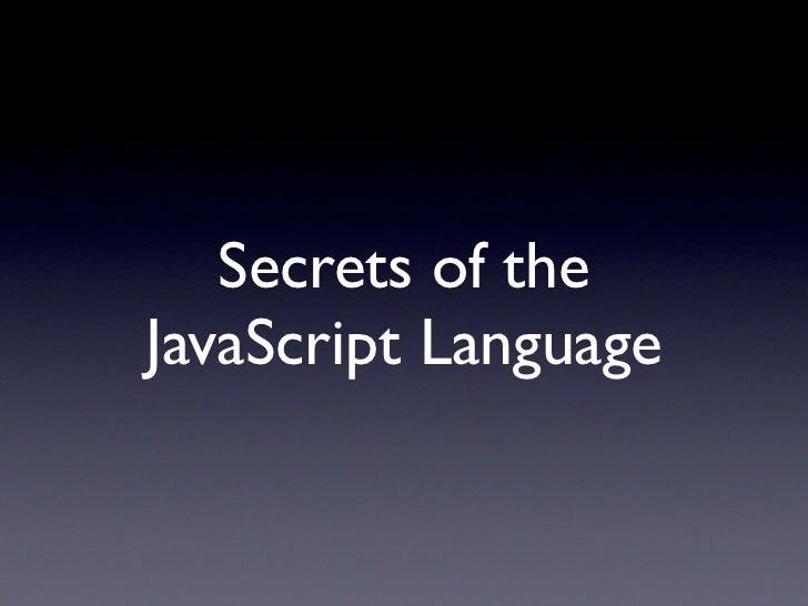 Secrets of JavaScript Libraries Slide 3