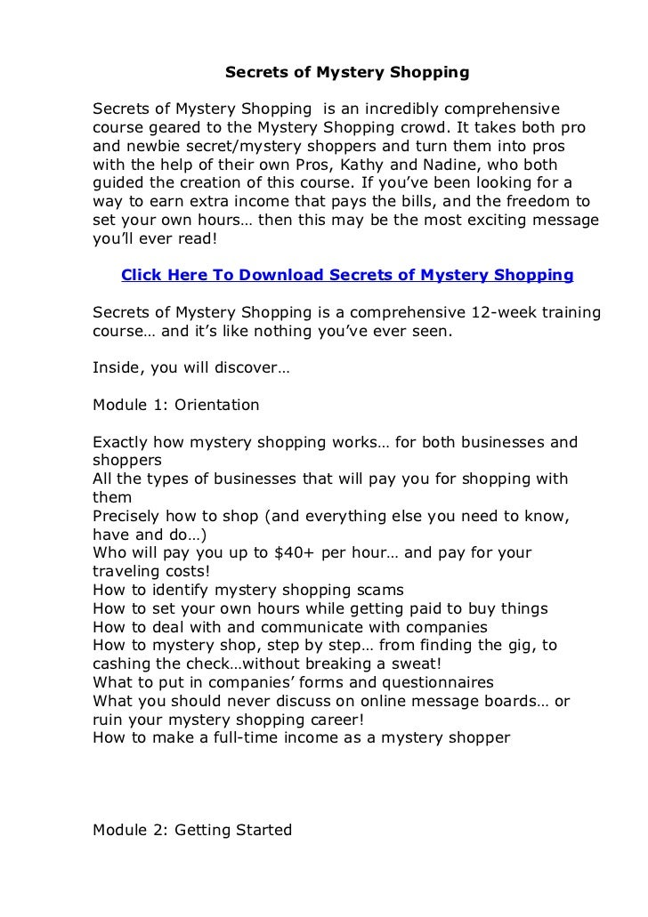Secrets of Mystery ShoppingSecrets of Mystery Shopping is an incredibly comprehensivecourse geared to the Mystery Shopping...