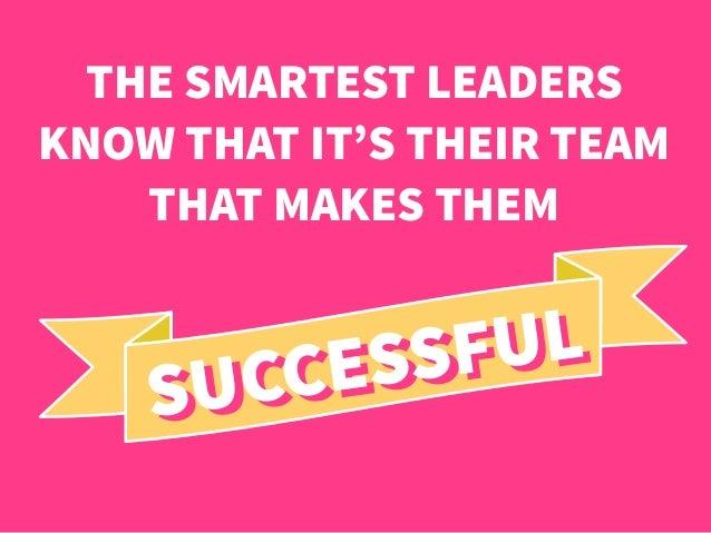 Secrets to a Great Team Slide 3